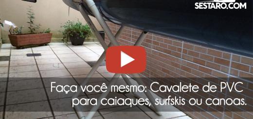 Faça você mesmo: Cavalete de PVC para caiaque, surfski ou canoa